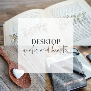 desktop - hearts and quotes cover